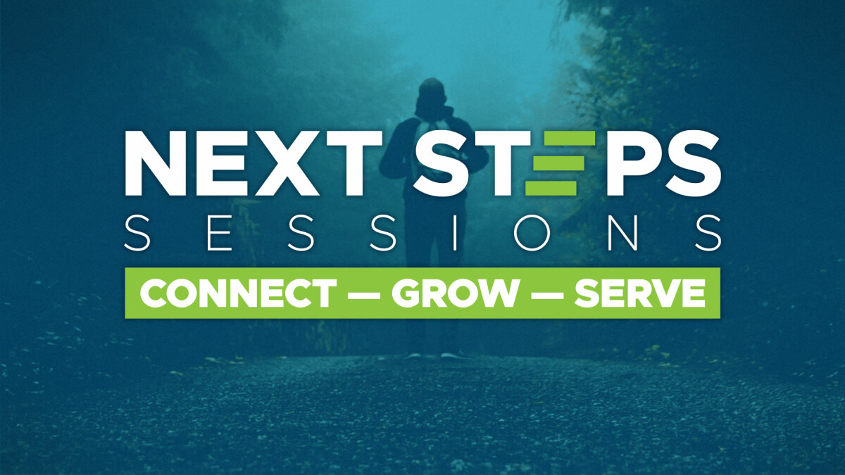 Next Steps Sessions