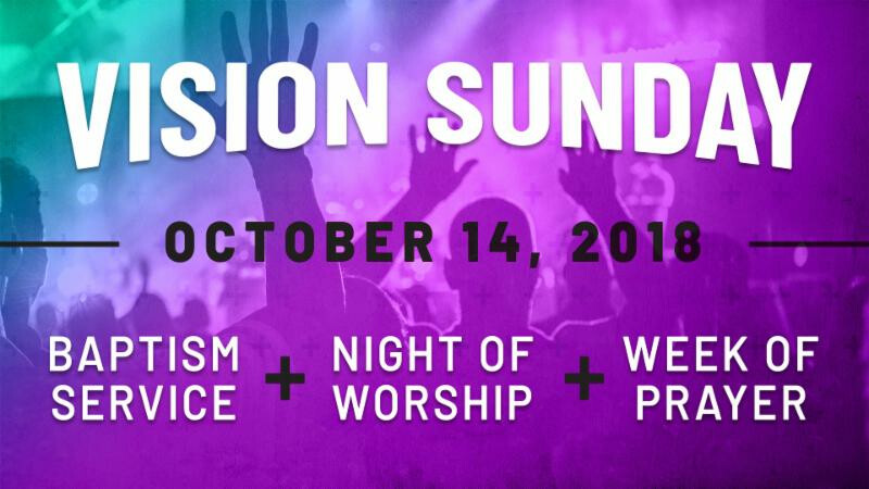 Vision Sunday & Night of Worship