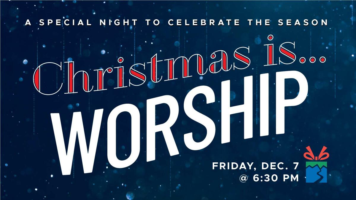 Christmas Night of Worship