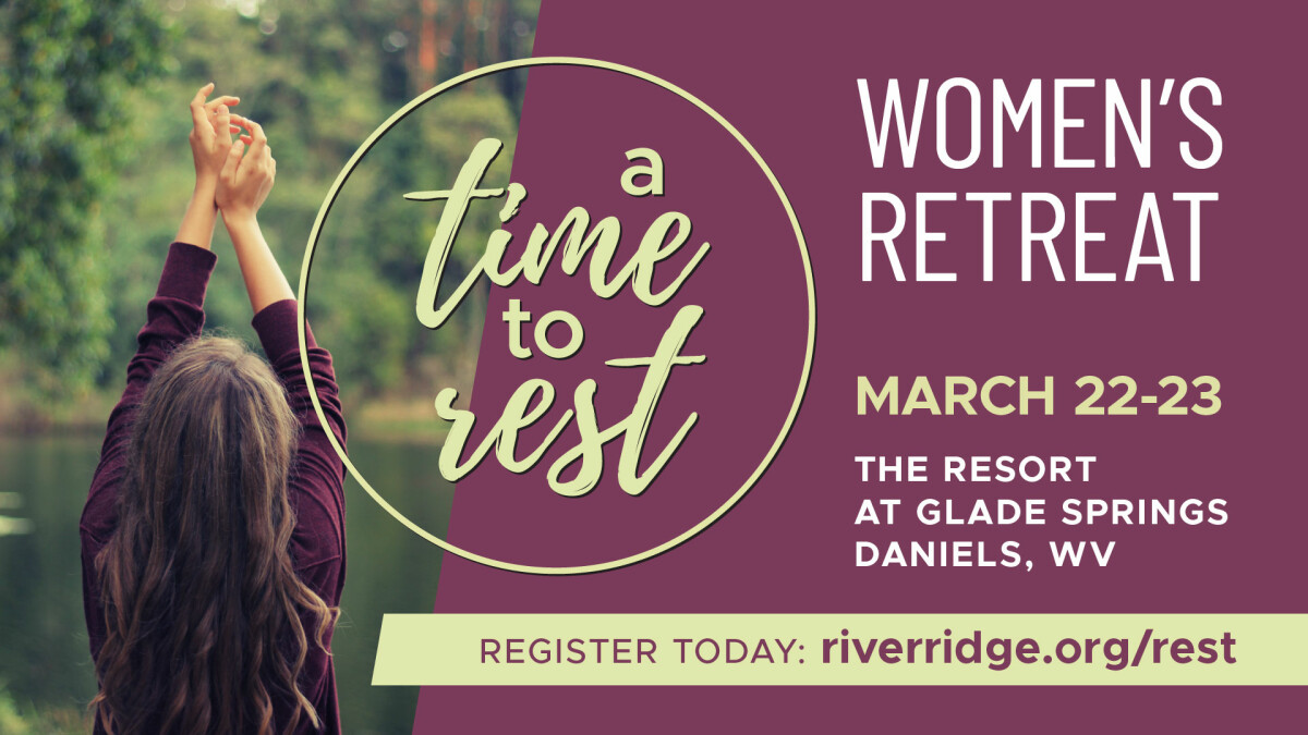 A Time to Rest - Women's Retreat