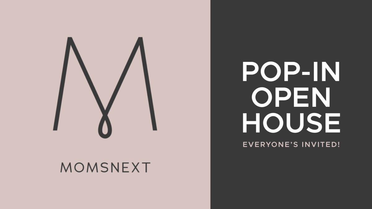 MOMSnext Open House