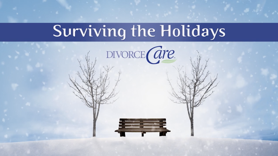 DivorceCare - Surviving the Holidays